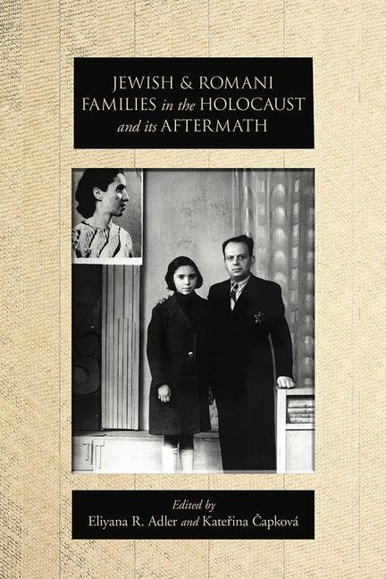 Židovské a romské rodiny během holokaustu a po něm